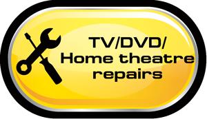TV DVD Home Theatre Repairs